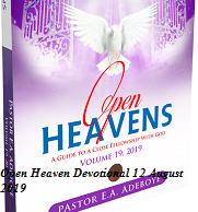 Open Heaven Devotional 12 August 2019