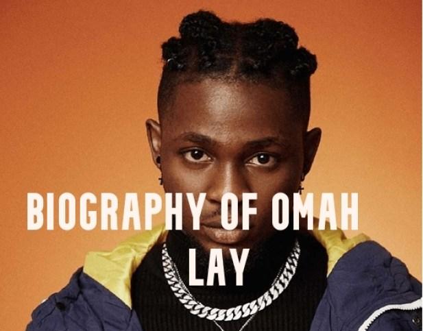 Omah Lay Biography 2021