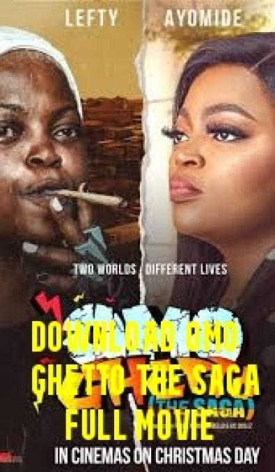 Download Omo Ghetto the Saga Full Movie