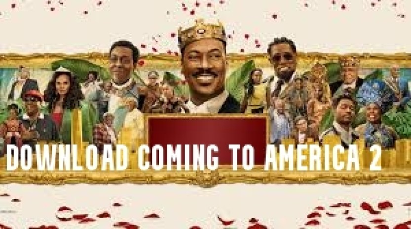 Download Coming to America 2