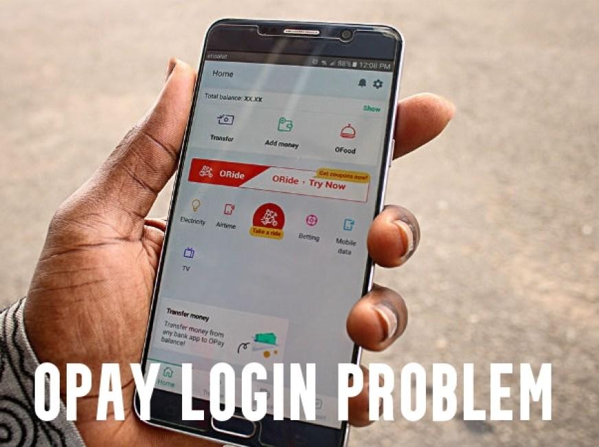 OPay Login Problem