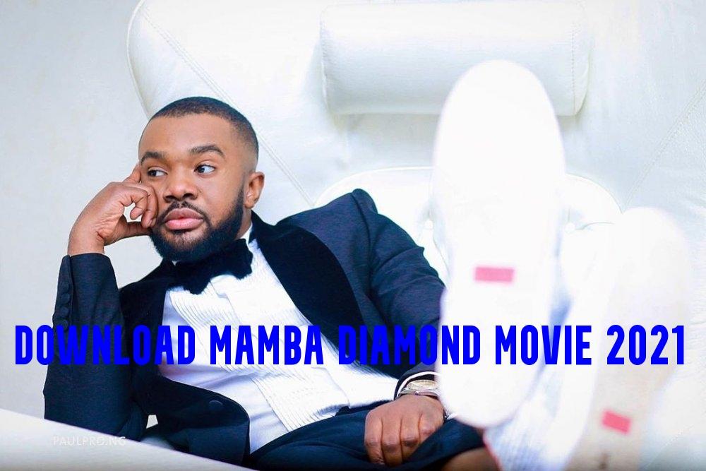 Download Mamba Diamond Movie 2021