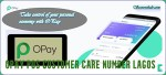 Opay POS customer Care Number Lagos