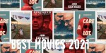 Best Movies 2021 – Nigerian Movies, Action Movies, and More