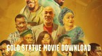 Gold Statue Movie Download – 2021 by Tade Ogidan