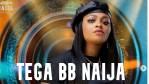 Tega BB Naija Biography Age, Real Name