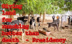 Nigeria has 415 grazing reserves in 21 states; just 2 in South
