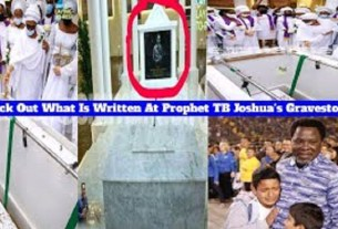 TOUCHING: Check Out What Was Written at Prophet TB Joshua's Gravestone