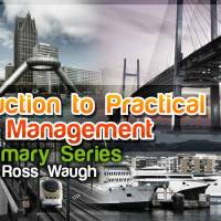 Introduction to Practical Asset Management Summary Series - What to Expect?