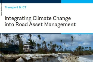 Integrating Climate Change into Road Asset Management – A Climate Adaptation Resource