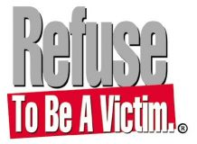 Refuse To Be A Victim seminars available for businesses, civic, community groups and faith based organizations.