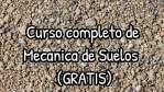 Curso completo de Mecánica de Suelos (GRATIS)