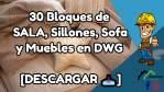 30 Bloques de SALA, Sillones, Sofa y Muebles [DESCARGAR 📥]