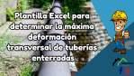 Plantilla Excel para determinar la máxima deformación transversal de tuberías enterradas