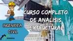 CURSO COMPLETO DE ANALISIS ESTRUCTURAL en VIDEOS
