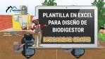 PLANTILLA EXCEL PARA DISEÑO DE BIODIGESTOR