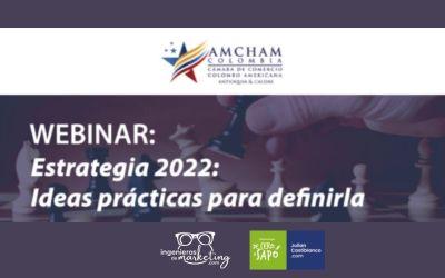 Estrategia 2022: Ideas prácticas para definirla