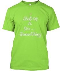 Shut Up and Do... Something