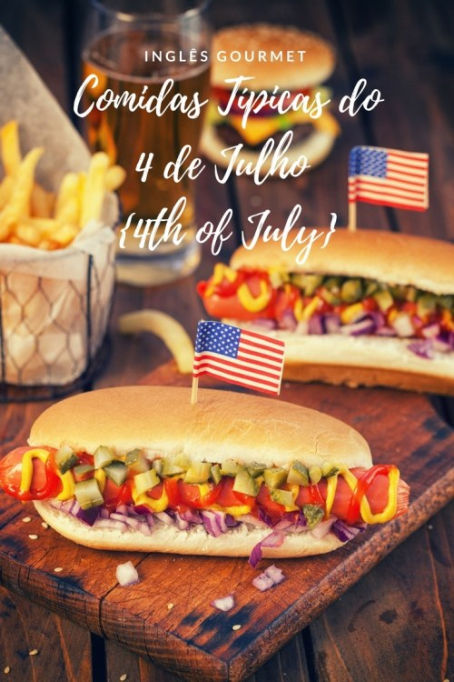 Comidas Típicas do 4 de Julho {4th of July} | Inglês Gourmet