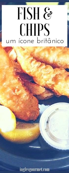 Fish & Chips – Um Ícone Britânico | Inglês Gourmet