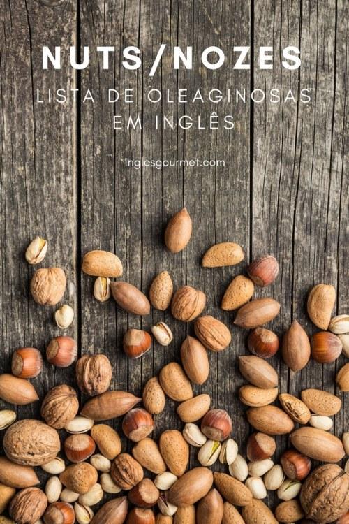 Nuts/Nozes - Lista de Oleaginosas em Inglês   Inglês Gourmet