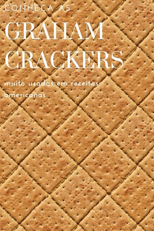 Conheça as Graham Crackers: muito usadas em receitas americanas   Inglês Gourmet