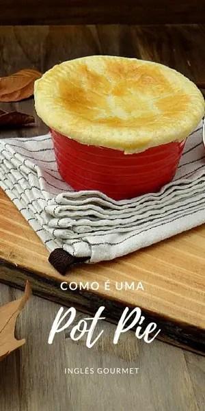 Como é uma Pot Pie? | Inglês Gourmet
