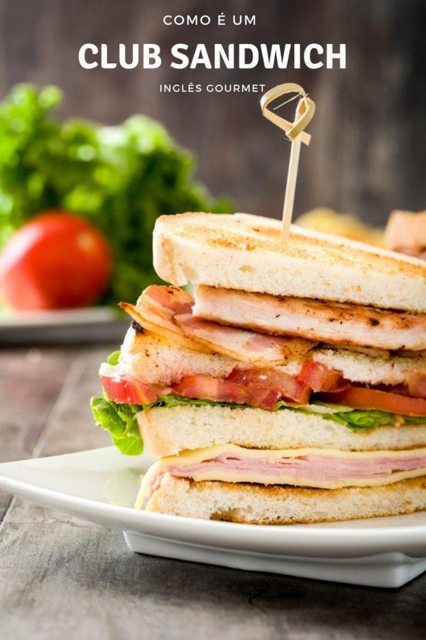 Como é um Club Sandwich | Inglês Gourmet