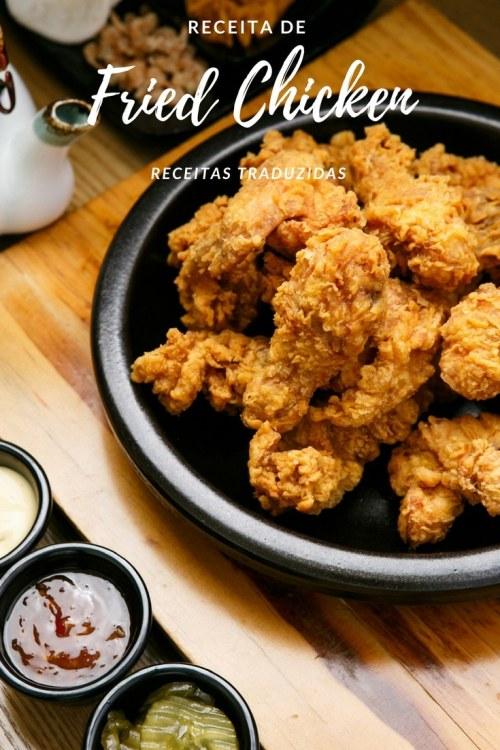 Receita de Fried Chicken - Frango Frito Americano {Receitas Traduzidas}   Inglês Gourmet
