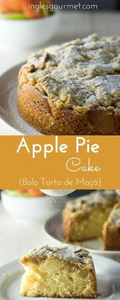 Apple Pie Cake {Bolo Torta de Maçã} | Inglês Gourmet