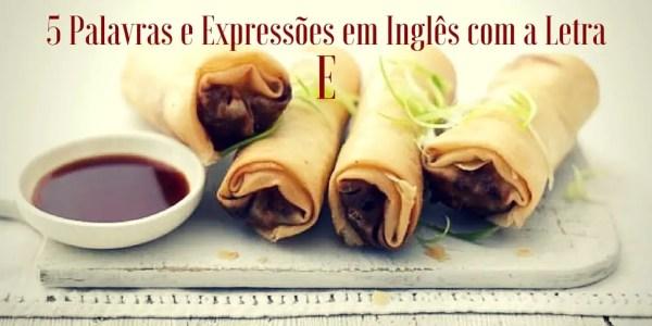 5 Palavras e Expressões em Inglês com a Letra (2)