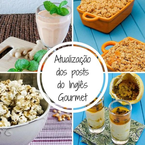 Atualização dos posts do Inglês Gourmet