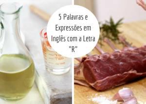 """5 Palavras e Expressões em Inglês com a Letra """"R"""""""