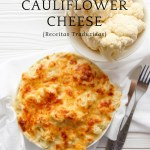 Receita de Cauliflower Cheese: comfort food ao estilo inglês {Receitas Traduzidas}