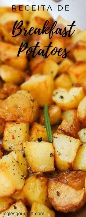 Receita de Breakfast Potatoes | Inglês Gourmet