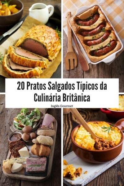 20 Pratos Salgados Típicos da Culinária Britânica | Inglês Gourmet