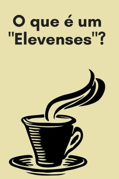 O que é um Elevenses? | Inglês Gourmet