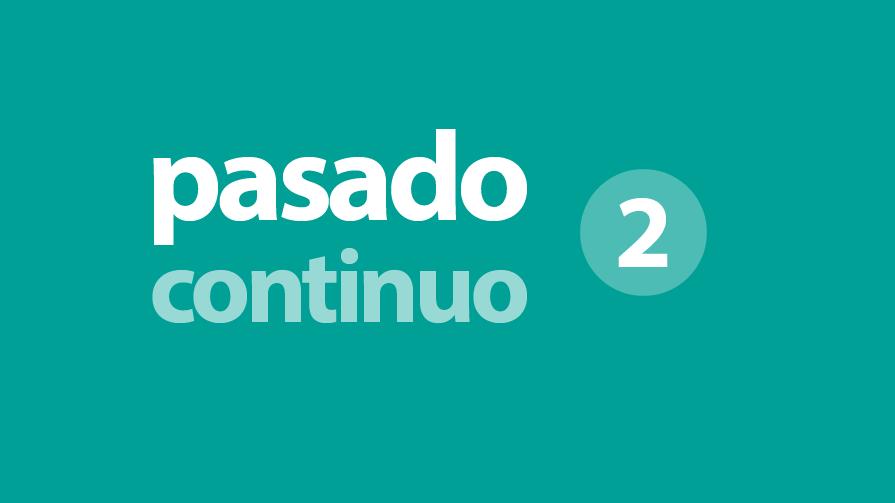 pasado-continuo-2-895×503