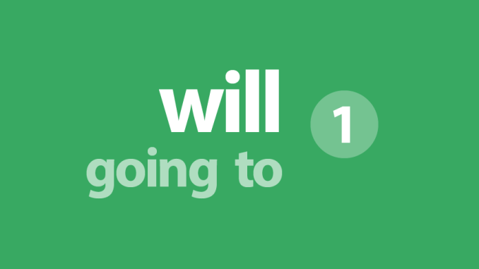 clase gratis sobre will going to