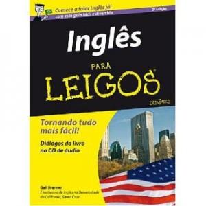 Inglês para Leigos - Tornando tudo mais fácil