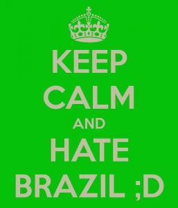 hate Brazil