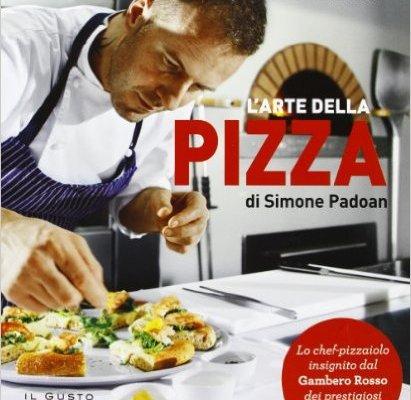 L'ARTE DELLA PIZZA DI SIMONE PADOAN