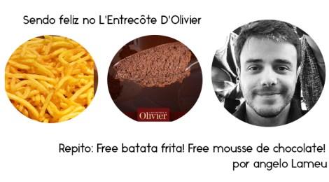 Sendo feliz em: L'Entrecôte D'Olivier