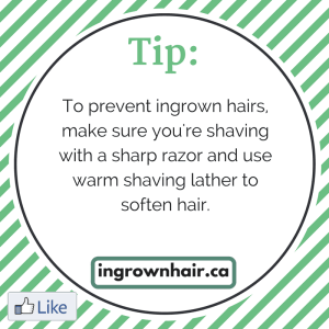 Check out our website, ingrownhair.ca for my tips on how to treat and prevent ingrown hairs.