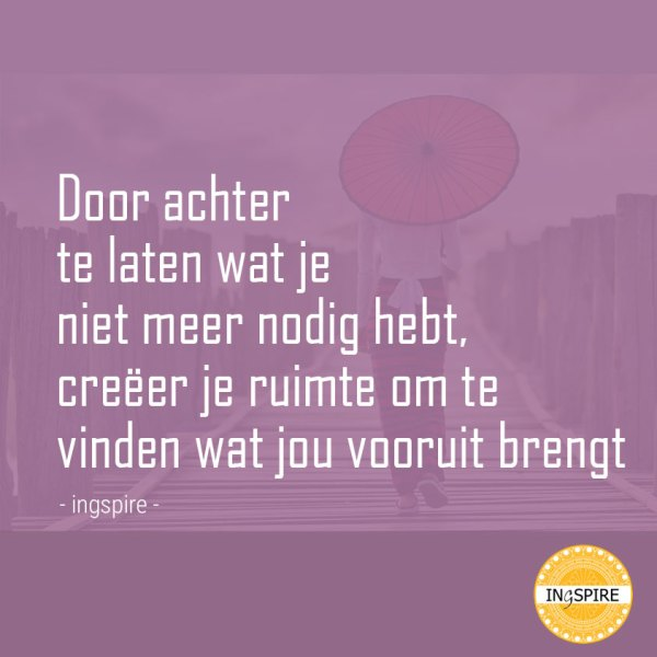 Citaat van Inge ingspire.nl wat jou vooruit kan helpen als je vastzit