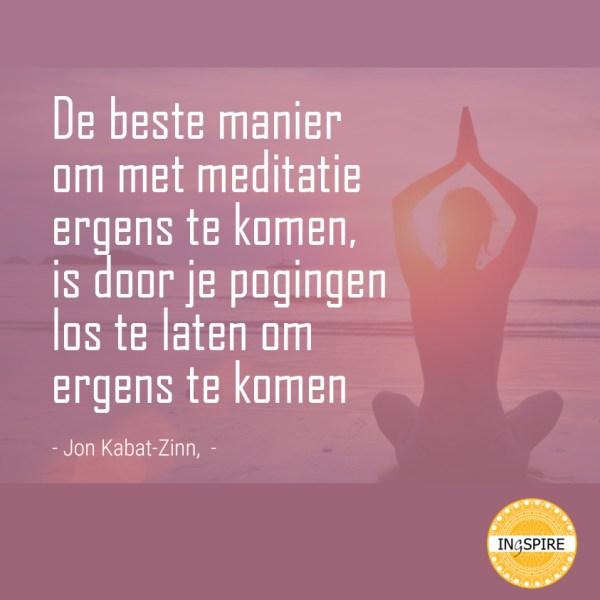 Meditatie quote van Jon Kabat Zinn - ingspire.nl