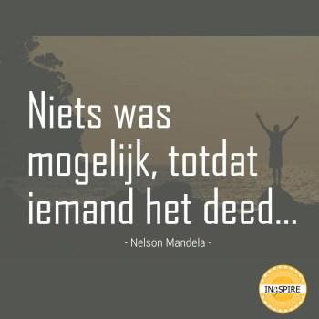 Quote: Niets was mogelijk totdat iemand het deed