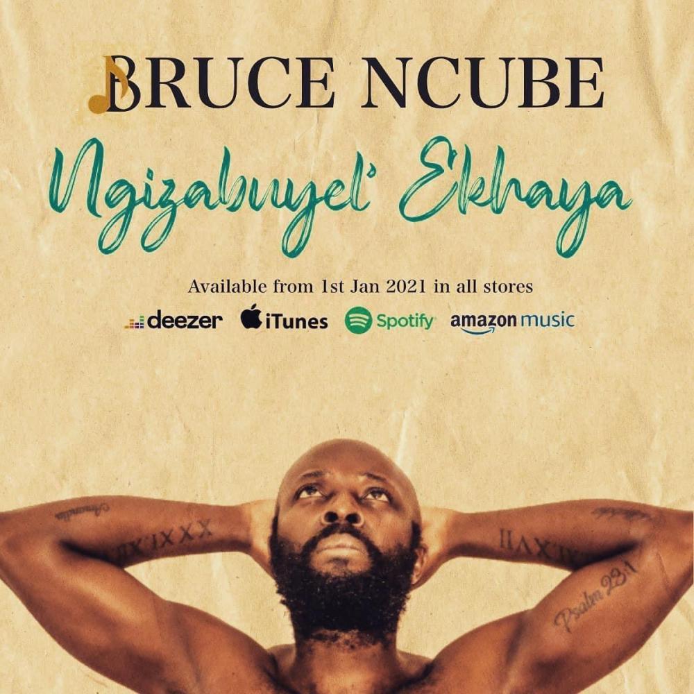 Sibuyel' Ekhaya Lo Bruce Ncube