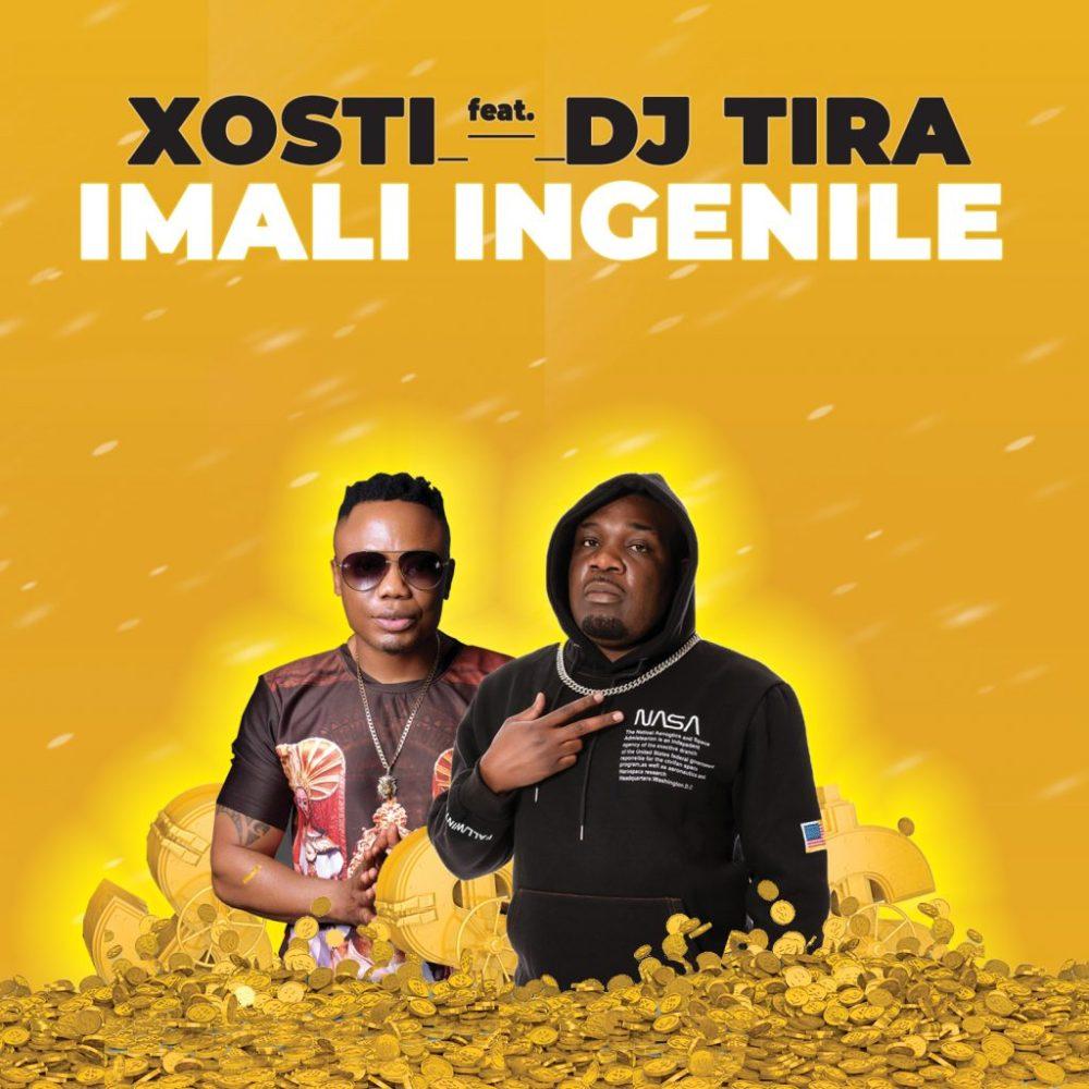 Xosti feat DJ Tira Imali Ingenile