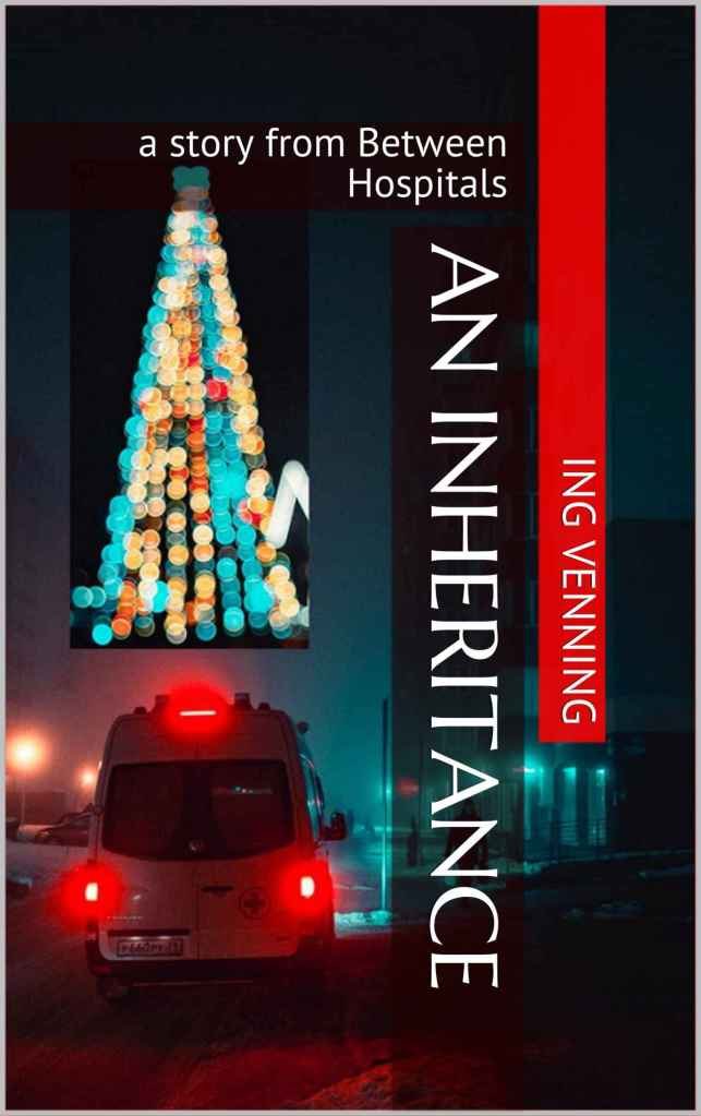 """An Inheritance"" - a Christmas horror story by Ing Venning"